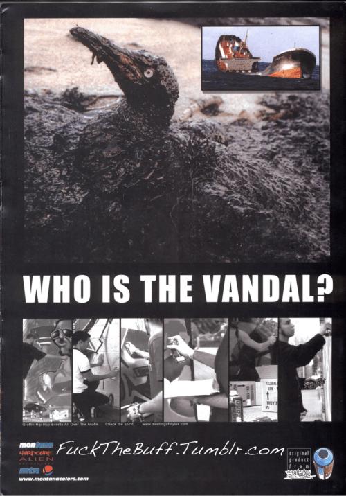 """Who Is the Vandal? "" Xplicit Grafx, 2003"