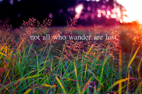 not all who wander are lost quote