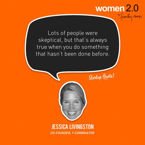 Jessica Livingston quote