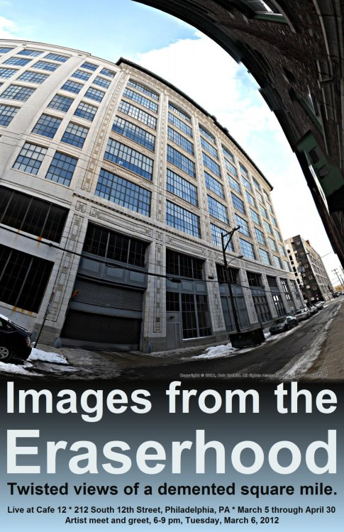 Work from eraserhood.com featured in Photographic Society March 2010 Solo Show, a set on Flickr. These images, from here at eraserhood.com/, will be featured in the Photographic Society of Philadelphia solo show for March. They will be available for viewing and purchase from March 6 until April 30 at:  Cafe 12 212 South 12th Street Philadelphia, PA Artist meet and greet, 6-9 pm, Tuesday, March 6, 2012