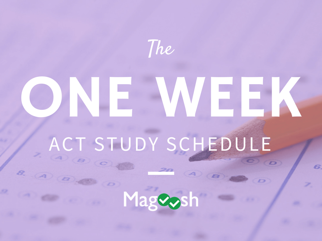 Making The Most Of Your Act Study Schedule