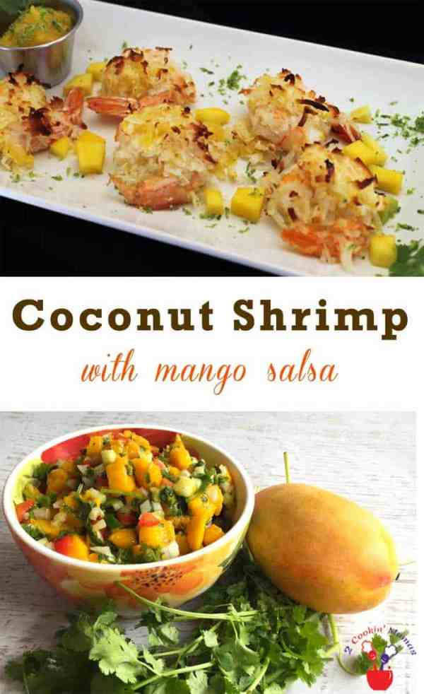Coconut Shrimp with Mango Salsa | 2 Cookin Mamas Get your healthy on with this easy and delicious baked coconut shrimp. Top it off with a sweet tropical mango salsa for a great appetizer or dinner.