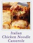 Italian Chicken Noodle Casserole