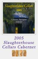 2005 Slaughterhouse Cellars Cabernet