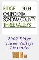 2009 Ridge Three Valleys Zinfandel