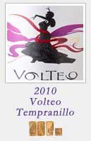 2010 Volteo Tempranillo