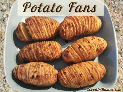 Potato Fans | 2CookinMamas
