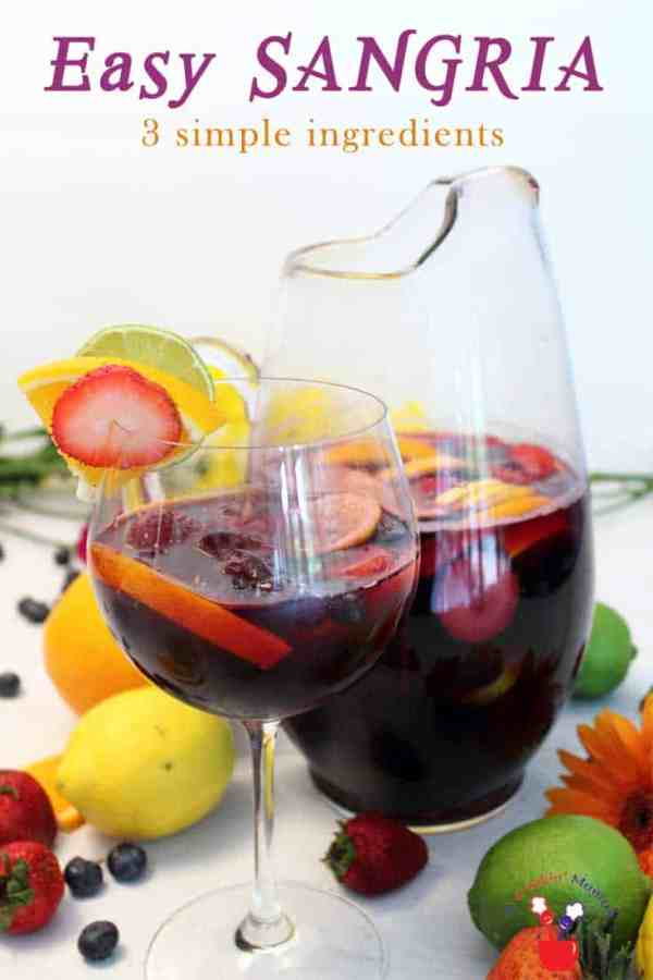 Easy Sangria tall | 2 Cookin Mamas Our easy sangria has just 3 ingredients. An inexpensive wine, Sprite & sliced fruit are all that's needed to make this favorite summer cocktail.