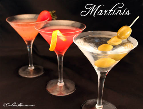 Martinis | 2CookinMamas