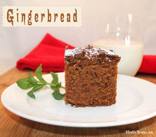 Gingerbread | 2CookinMamas