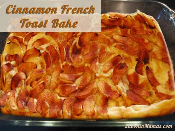 Cinnamon French Toast Bake | 2CookinMamas