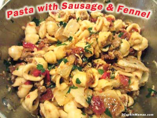 Pasta with Sausage and Fennel | 2CookinMamas