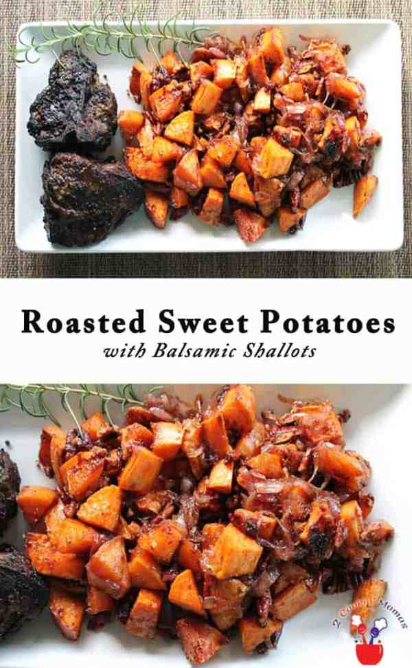 Roasted Sweet Potatoes main | 2 Cookin Mamas Sweet potatoes that are roasted with a hint of maple sweetness then tossed with an easy caramelized shallot reduction. Easy & healthy! #recipe #side dish