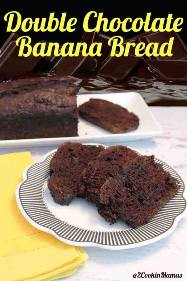 Double Chocolate Banana Bread | 2CookinMamas - Banana bread goes up a notch with rich dark cocoa and chocolate chips.