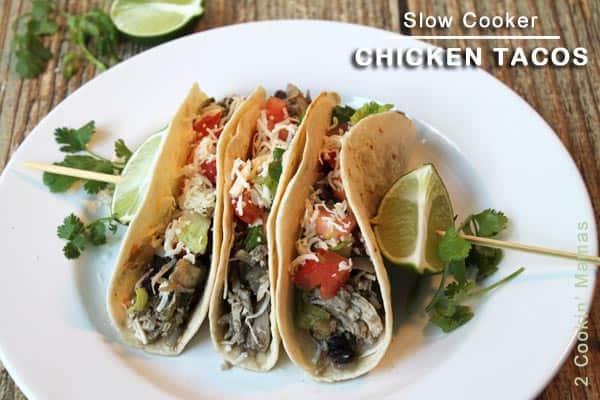 Slow Cooker Chicken Tacos FB|2CookinMamas