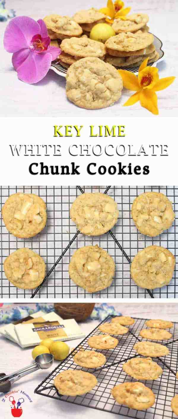 Key Lime White Chocolate Chunk Cookies pin3 | 2 Cookin Mamas These key lime cookies have a refreshing hint of lime & are chock full of white chocolate, coconut and macadamia nuts. The perfect tropical cookie get-away!