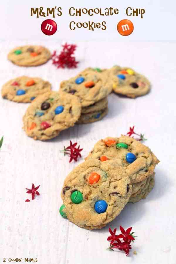 M&Ms Chocolate Chip Cookies pin   2 Cookin Mamas A bakery style soft & chewy cookie that is sure to delight anyone who loves chocolate and M&Ms!
