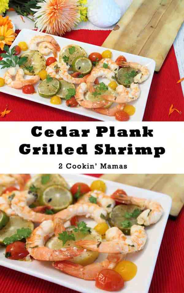 Cedar Plank Grilled Shrimp | 2 Cookin Mamas Grill shrimp on a cedar plank for a delicious smoky flavor. And it's so easy! #recipe