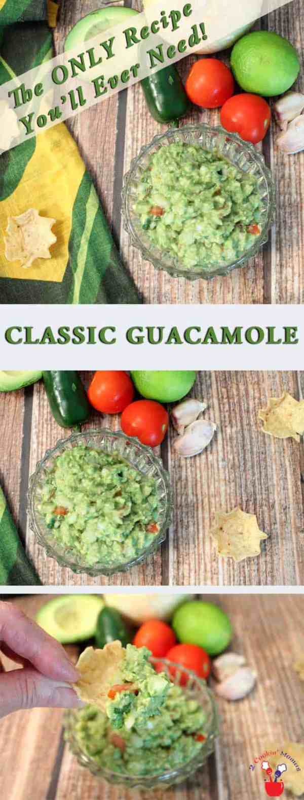 Classic-Guacamole-main | 2 Cookin Mamas The only recipe you'll ever need for a deliciously fresh, flavorful & delicious guacamole. So easy & perfect for any occasion. #recipe #appetizer #avocados