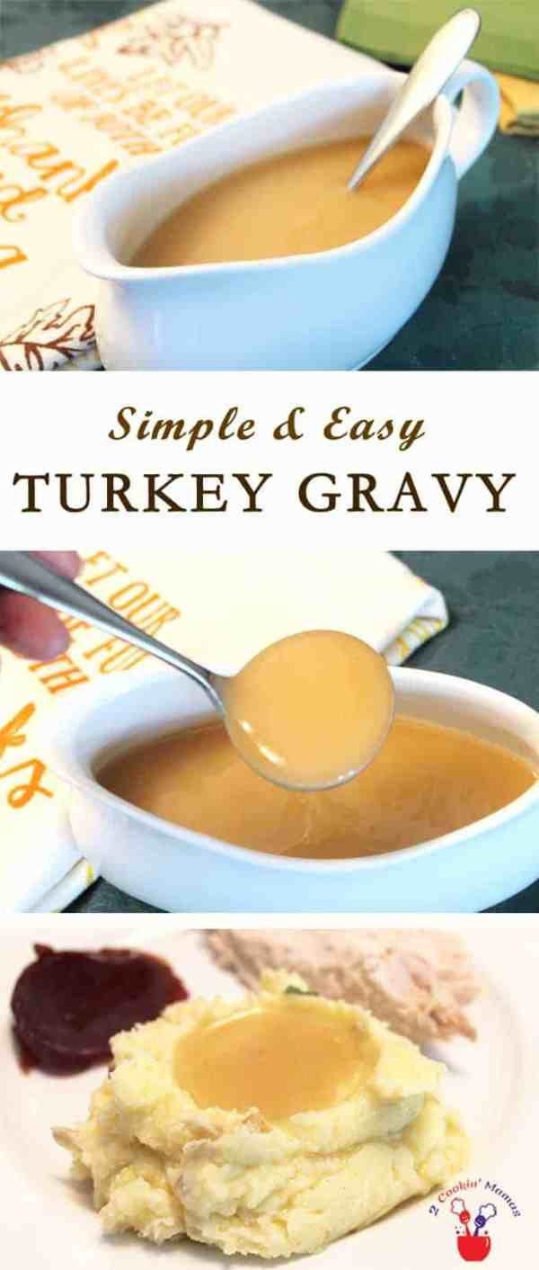 Easy Turkey Gravy main | 2 Cookin Mamas This easy turkey gravy is rich and creamy and so simple to make. Just turkey drippings and just the right amount of flour will make this the perfect topping for your holiday sides. #recipe