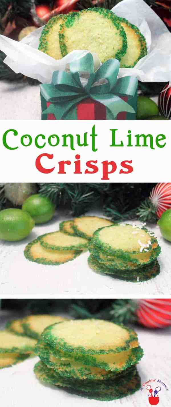 Coconut Lime Crisps pin | 2 Cookin Mamas Our Coconut Lime Crisps are a thin, crispy cookie with wonderful tart lime flavor & sweet coconut. Tropical meets Christmas! #recipe