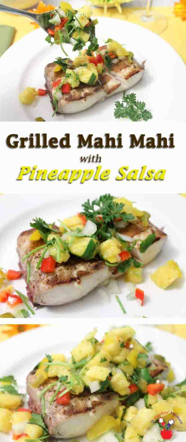Grilled Mahi Mahi with Pineapple Salsa | 2 Cookin Mamas Grilled mahi mahi is a quick & easy dinner that is delicious and healthy! Take it up a notch by topping it with our fresh, sweet & tangy pineapple salsa.