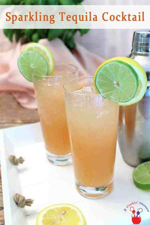 Sparkling Tequila Cocktail pin | 2 Cookin Mamas Our Sparkling Tequila Cooler is a refreshingly tart cocktail based on the Paloma. Grapefruit juice, tequila & lemon lime soda make this a tropical delight.