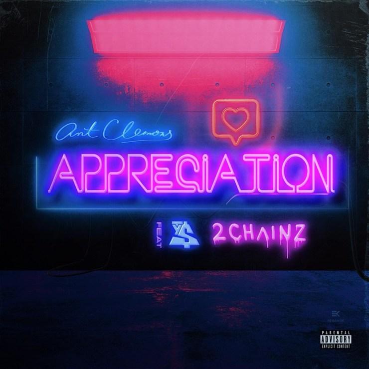 "Ant Clemons – ""Appreciation"" f. Ty Dolla $ign & 2 Chainz"