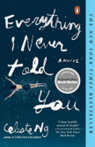 Everything I Never Told You by Celeste Ng. Book Cover