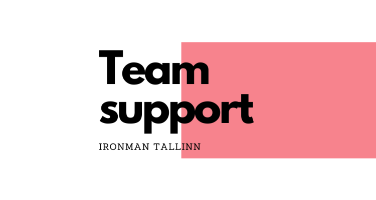 Ironman Tallinn Team suport 2fortri