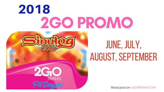 2go promo 2018 June July August September