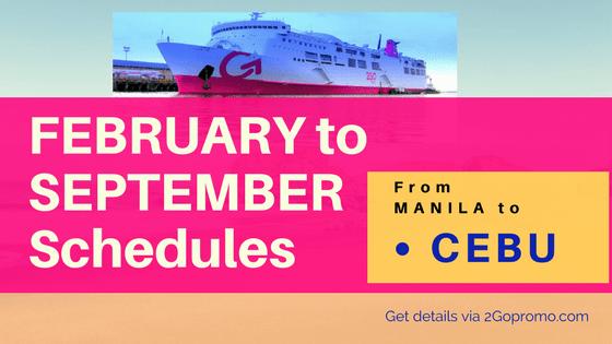 2go february to september schedules Manila to Cebu