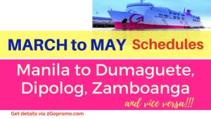 2go schedules manila to dumaguete, dipolog, zamboanga