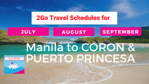 2go schedules CORON & PUERTO PRINCESA july to september