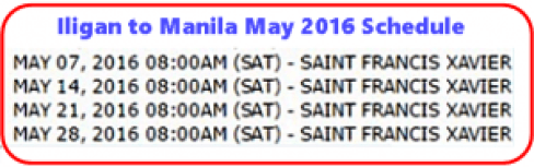 Iligan_to_Manila May 2016 Schedule