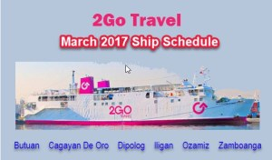 2Go Travel March 2017 Ship Schedules: Manila to or from Mindanao