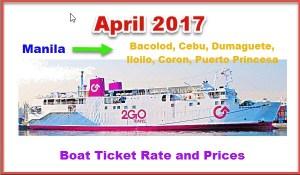April-2017-2Go-Travel-Boat-Fares-Manila-Cebu-Bacolod-Dumaguete-Iloilo-Coron-Puerto-Princesa.