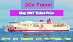 2Go Travel May 2017 Ticket Rates Manila to Visayas and Palawan