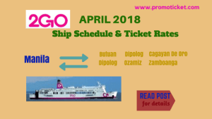 2Go Travel April 2018 Ship Schedule and Ticket Price Mindanao