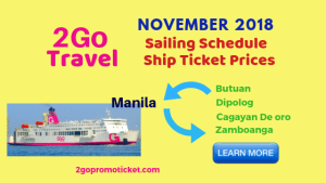2Go Travel November 2018 Trip Schedule and Fares Manila to/from Butuan, CDO, Dipolog, Zamboanga