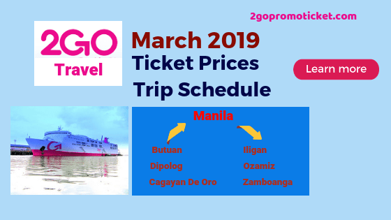 2go-travel-march-2019-ticket-prices-and-trip-schedule