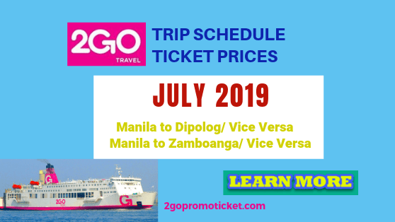 2go-july-2019-trip-schedule-and-fares-dipolog-and-zamboanga
