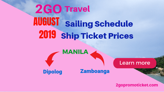 2go-travel-fares-and-trip-schedules-august-2019-to-dipolog-and-zamboanga