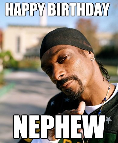 Birthday Memes For My Nephew 2happybirthday