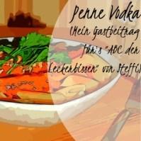 Penne Vodka (Gastbeitrag bei Baking & Cooking with Love)