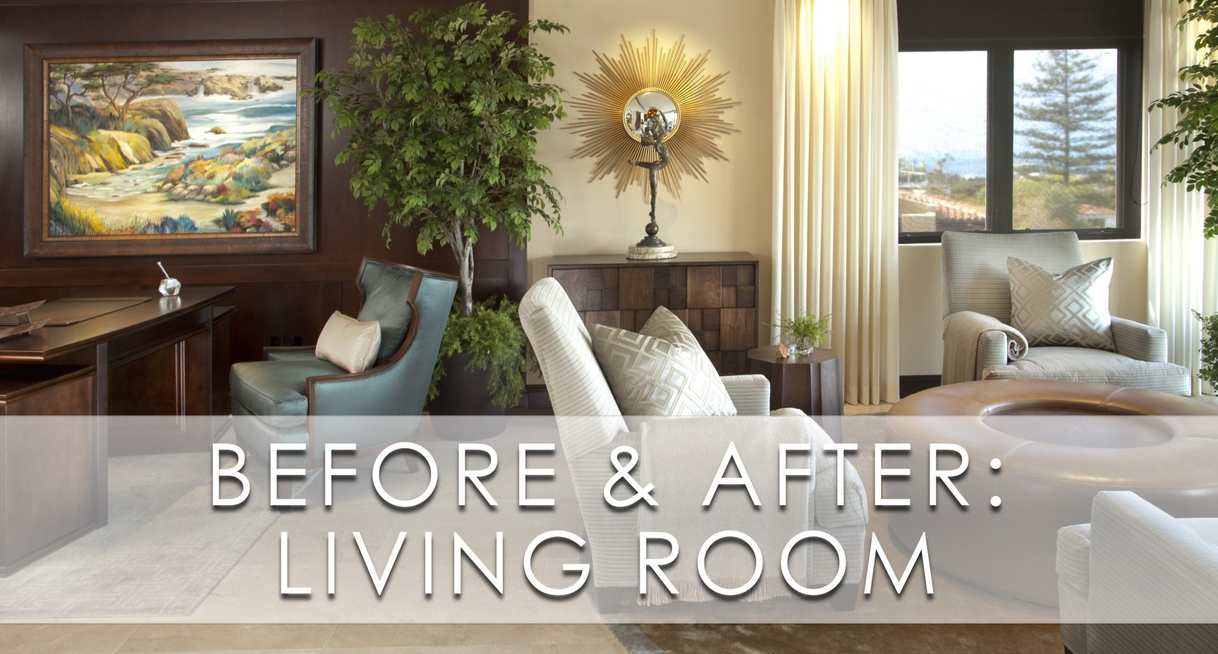 La Jolla Luxury Living Room Before And After Robeson