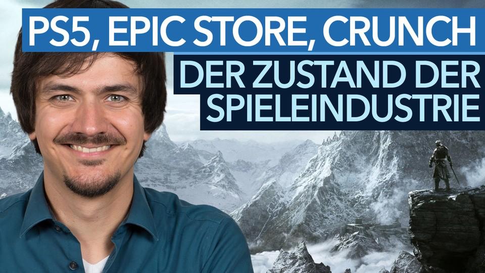 PlayStation 5, Epic Store, Crunch & mehr: Der Zustand der Spiele-Industrie