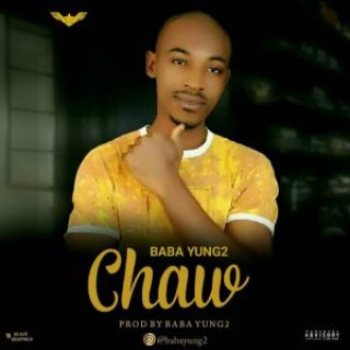 Download Chaw By Baba Yung2