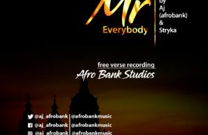 Mr. Everybody By AJ (AfroBank)