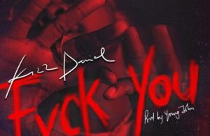 Download Fvck you By Kizz Daniel